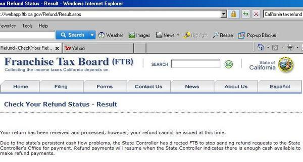 This is the message California taxpayers get when logging in to check the status of their tax return.